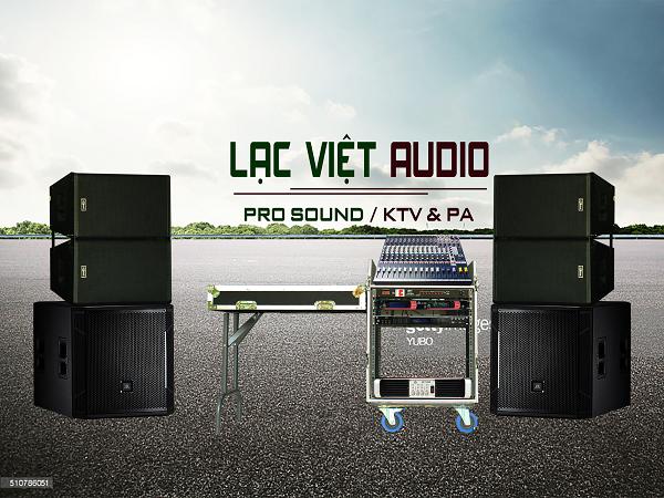 Bộ dàn loa sân khấu chuyên nghiệp Lạc Việt Audio