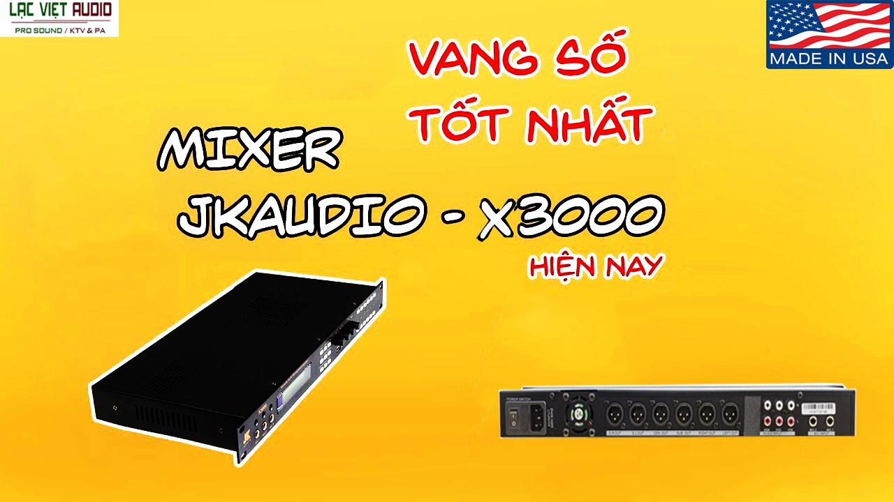 Vang số JK Audio X3000 giá tốt nhất