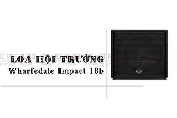 loa-Wharfedale-Impact-18B-lac-viet-audio