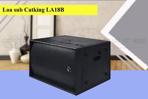 Tính năng nổi bật của loa sub Cat King LA18B Lạc Việt Audio