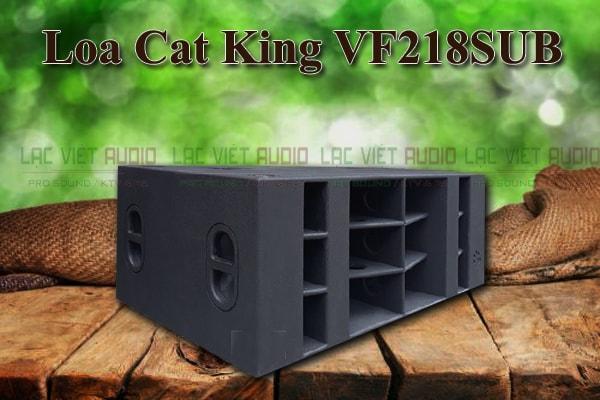Thiết kế của loa Cat King VF218SUB Lạc Việt Audio