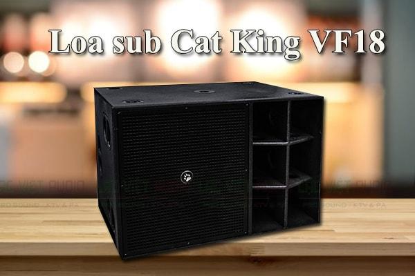Tính năng của loa Cat King VF18sub Lạc Việt Audio