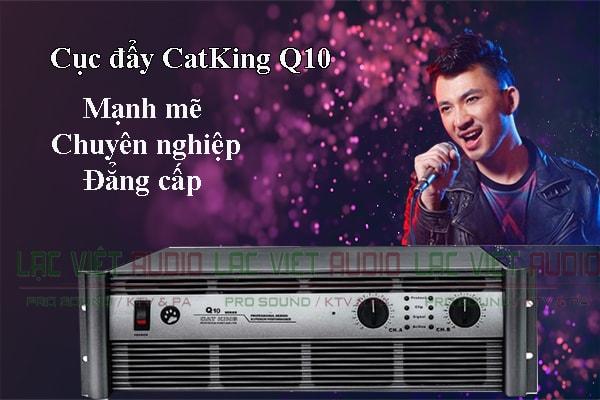 Cục đẩy công suất CatKing Q10 thiết kế đẹp