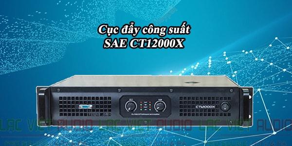 Cục đẩy công suất SAE CT12000X hiệu quả cao