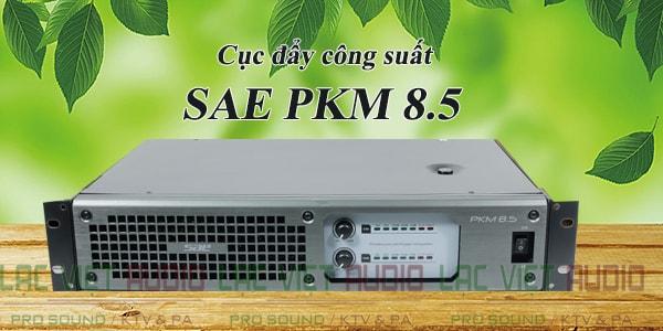 Cục đẩy công suất SAE PKM 8.5 thiết kế