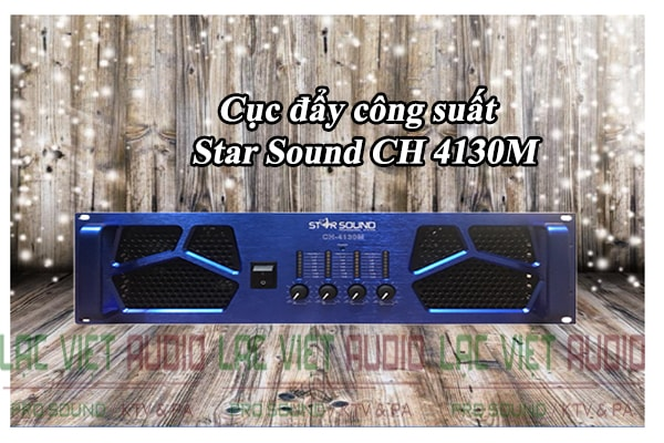 Cục đẩy công suất Star Sound CH 4130M thiết kế lạ mắt