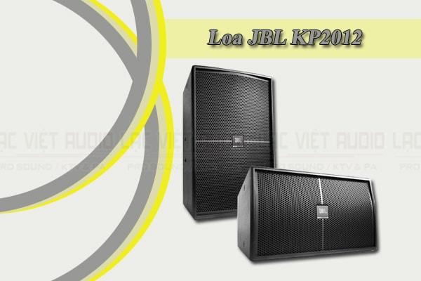 Tính năng của loa JBL KP 2012 - Lạc Việt Audio