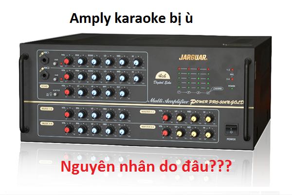 Xử lý amply karaoke bị ù