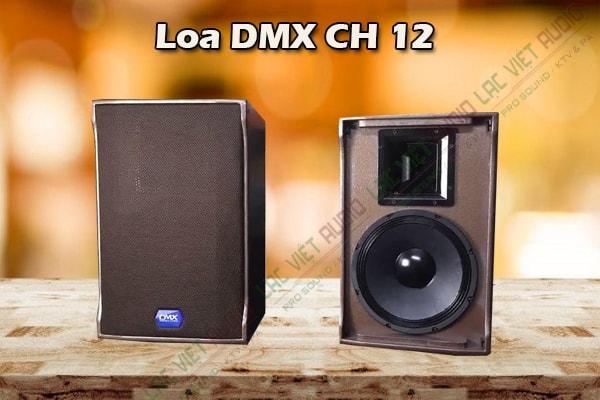 Tính năng Loa DMX CH12 - Lạc Việt Audio