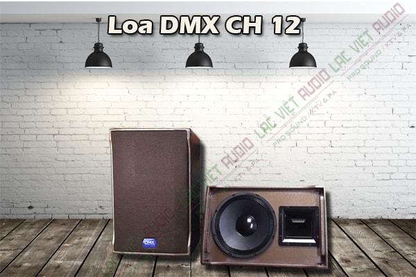 Giới thiệu Loa DMX CH12 - Lạc Việt Audio
