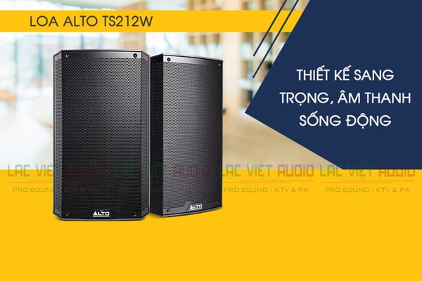 Thiết kế Loa Alto TS212W - Lạc Việt Audio