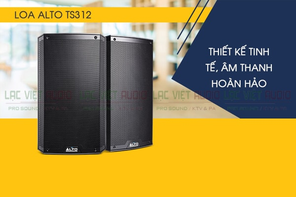 Tính năng Loa Alto TS312 - Lạc Việt Audio