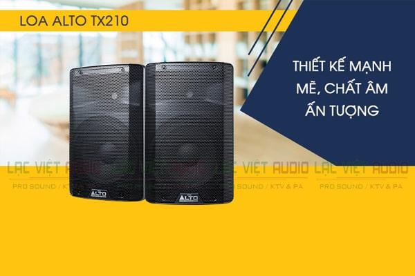 Tính năng Loa Alto TX210 - Lạc Việt Audio