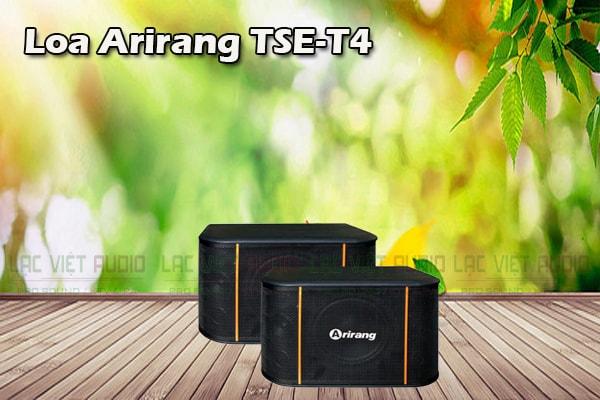 Tính năng Loa Arirang TSE T4- Lạc Việt Audio