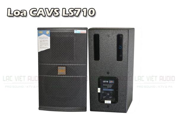 Tính năng Loa CAVS LS710 - Lạc Việt Audio