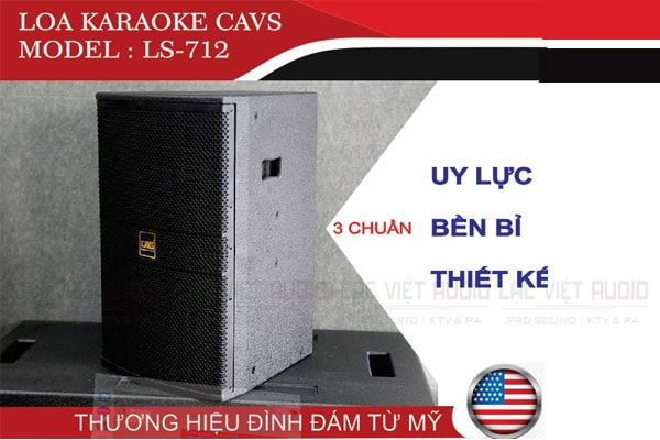 Thiết kế của Loa CAVS LS712 - Lạc Việt Audio