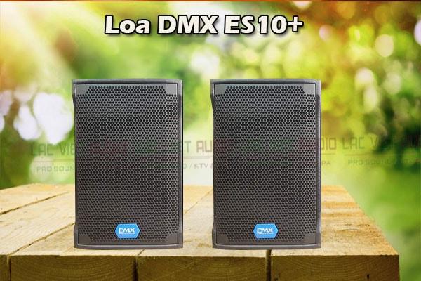 Tính năng Loa DMX ES 10+ - Lạc Việt Audio