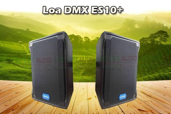 Giói thiệu Loa DMX ES 10+ - Lạc Việt Audio