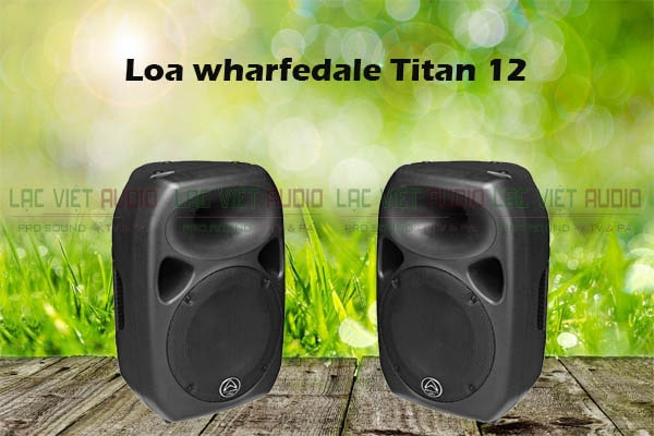 Tính năng của Loa Wharfedale Titan 12