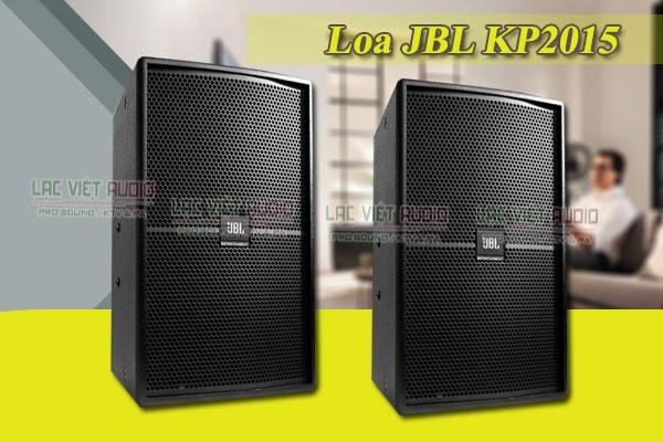 Tính năng của loa JBL KP 2015 - Lạc Việt Audio
