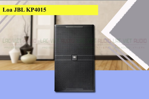 Thiết kế của loa JBL KP 4015 - Lạc Việt Audio