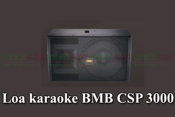Loa karaoke BMB CSP 3000 - Lạc Việt Audio