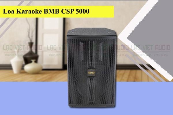 Thiết kế của loa karaoke BMB CSP 5000 - Lạc Việt Audio