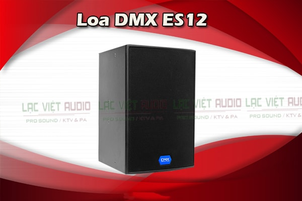 Thiết kế của Loa DMX ES 12 - Lạc Việt Audio