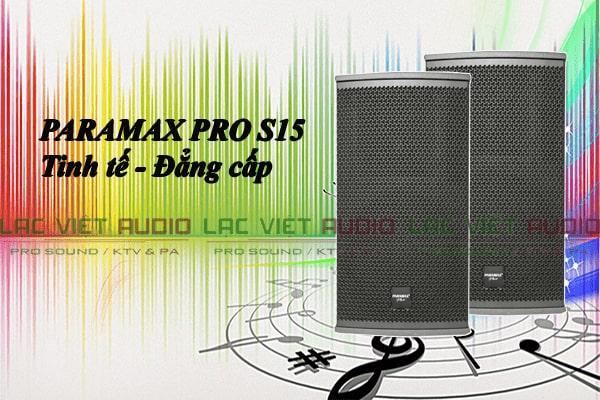 Loa Paramax Pro S15 - Lạc Việt Audio
