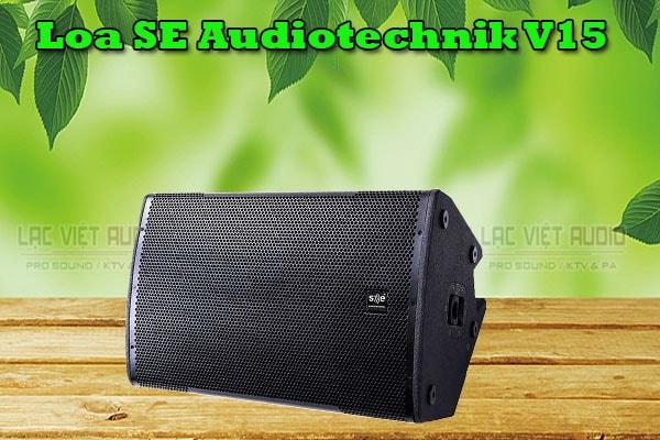 Tính năng Loa SE Audiotechnik V15 -Lạc Việt Audio
