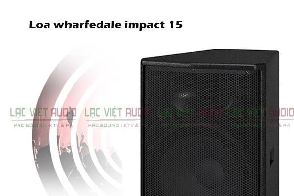 Tính năng của Loa Wharfedale Impact 15