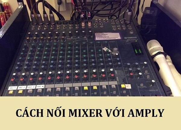 Nối mixer với amply