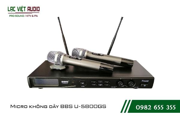 Giới thiệu về sản phẩm Micro BBS U 5800GS