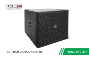 Giới thiệu về sản phẩm Loa Sub CA Sound S 118