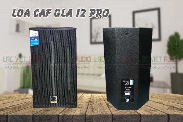 Tính năng Loa CAF GLA 12Pro Lạc Việt Audio