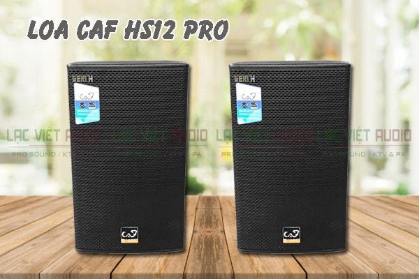 Giới thiệu Loa CAF HS12 Pro Lạc Việt Audio