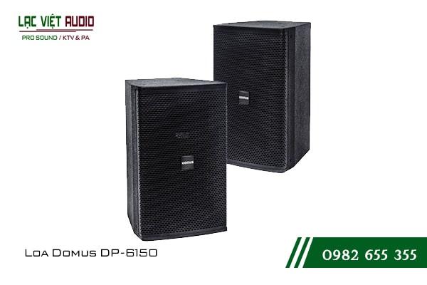 Giới thiệu về sản phẩm Loa Domus DP 6150