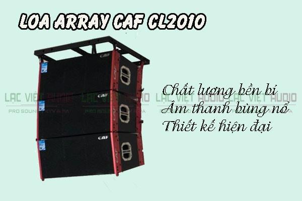 Tính năng nổi bật của sản phẩm Loa array CAF CL 2010