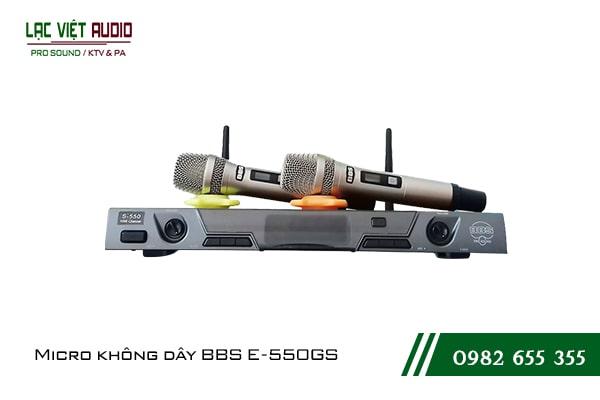 Giới thiệu về sản phẩm Micro không dây BBS E550GS