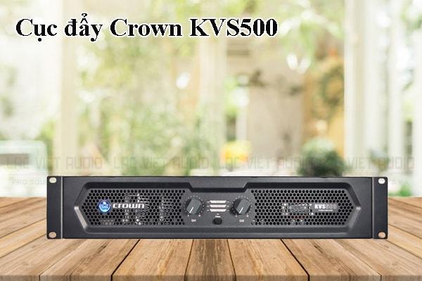 Tính năng của sản phẩm Cục đẩy Crown KVS500