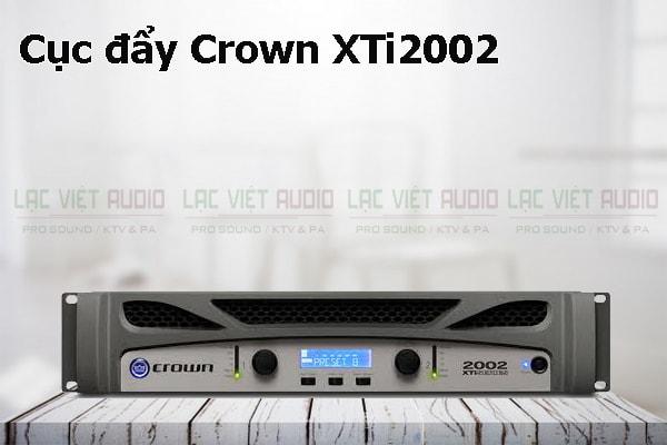 Thiết kế bên ngoài của sản phẩm Cục đẩy Crown XTi2002