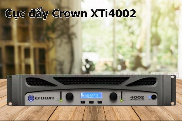 Thiết kế bên ngoài của sản phẩm Cục đẩy Crown XTi4002