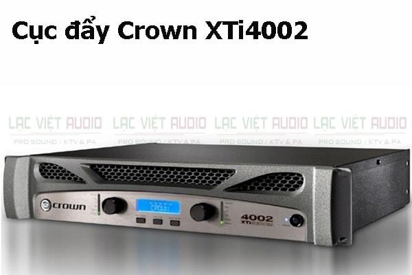 Tính năng nổi bật của sản phẩm Cục đẩy Crown XTi4002