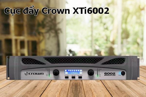 Thiết kế bên ngoài của sản phẩm Cục đẩy Crown XTi6002