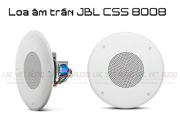Tính năng nổi bật của sản phẩm Loa âm trần JBL CSS 8008