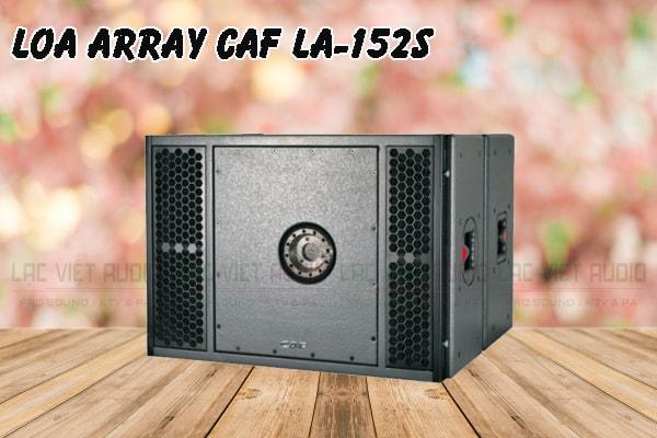 Thiết kế bên ngoài của sản phẩm Loa array CAF LA 152S