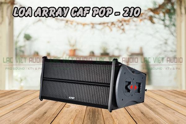 Tính năng nổi bật của sản phẩm Loa array CAF POP 210