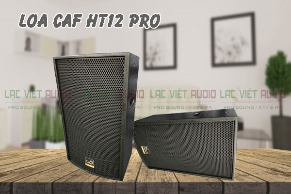 Thiết kế Loa CAF HT12 Pro Lạc Việt Audio