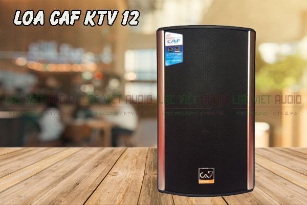 Thiết kế của sản phẩmloa CAF KTV 12