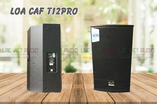 Thiết kế Loa CAF T12 Pro Lạc Việt Audio